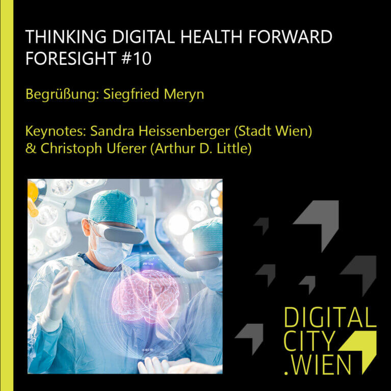 THINKING DIGITAL HEALTH FORWARD – FORESIGHT #10